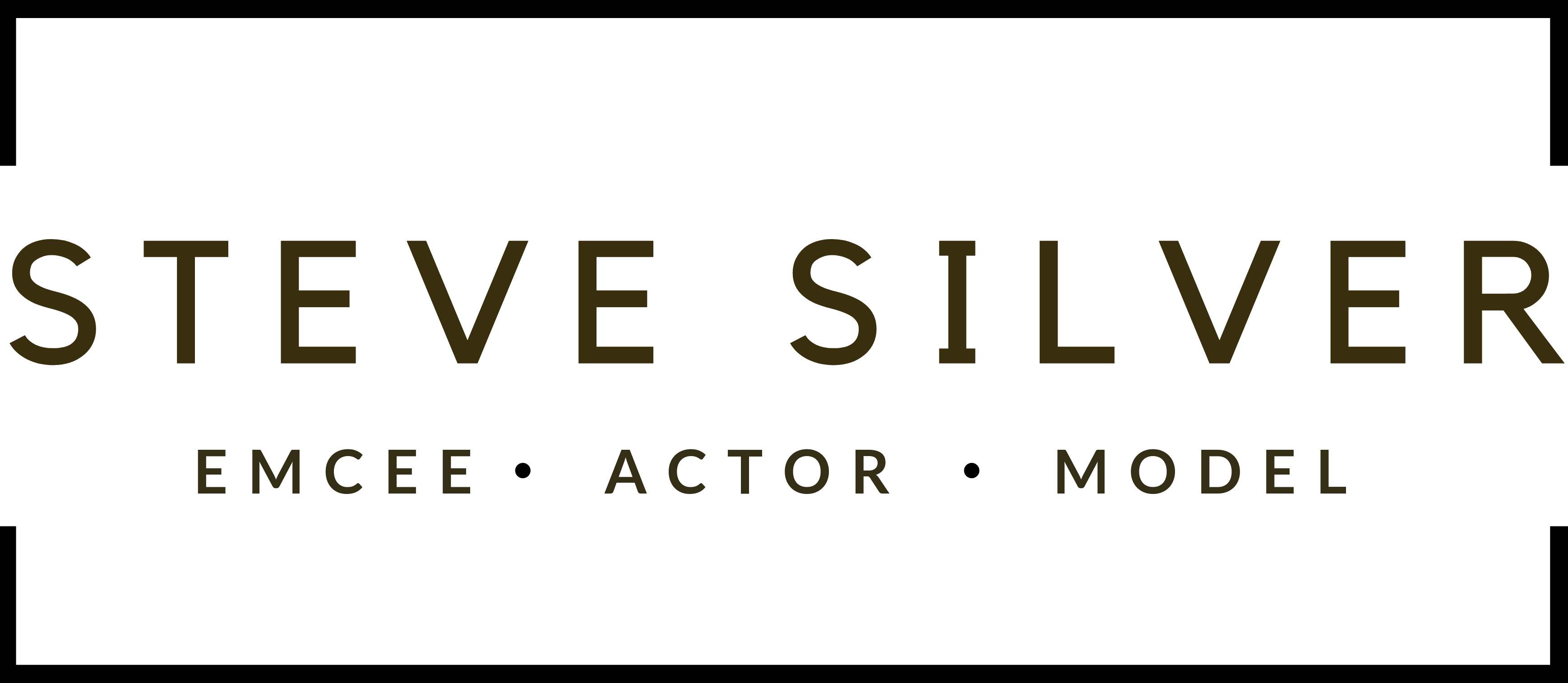 Steve B. Silver - EMCEE • ACTOR • MODEL